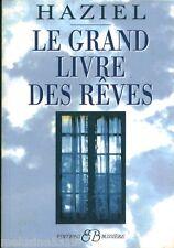 Livre ésotérisme le grand livre des rêves -  Haziel   book