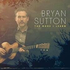 Bryan Sutton - The More I Learn (NEW CD)