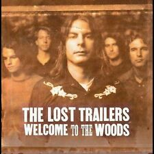 Welcome to the Woods by The Lost Trailers (CD, Apr-2004, Universal Distribution)