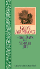 God's Abundance: 365 Days to a Simpler Life by Collard Miller: Used