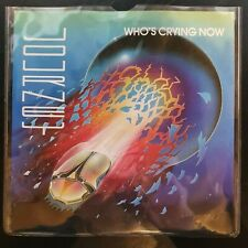 "JOURNEY - Who's Crying Now ~7"" Vinyl Single~"