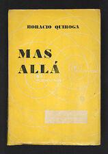 QUIROGA, Horacio - Más Allá - Buenos Aires 1935 - 1ª edición