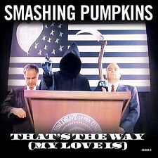 Smashing Pumpkins That's the Way My Love Is NEW CD Single