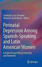 Perinatal Depression among Spanish-Speaking and Latin American Women: A Global P
