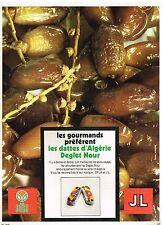 Publicité Advertising 1972 Les Dattes d'Algérie Deglet Nour