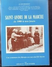 SAINT ANDRE DE LA MARCHE DE 1900 A NOS JOURS  MAUGES
