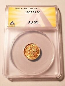 High Grade 1907 Liberty $2.50 Gold Graded by ANACS as an AU-55!