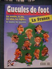 GUEULES DE FOOT LA FRANCE COUPE DU MONDE FOOTBALL 1998 MATCHS SITES JALA-MEDORI