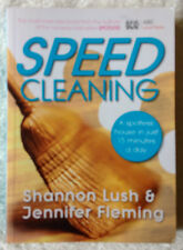 Speed Cleaning by Shannon Lush and Jennifer Fleming - A spotless house, 15 mins