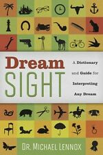 Dream Sight New Book 300 image symbol meaning Recurring Nightmares Precognitive