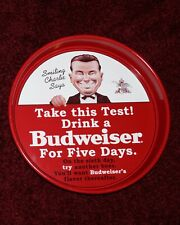BUDWEISER SMILING CHARLIE DRINK A BUD BEER FOR FIVE DAYS TRAY ANHEUSER-BUSCH BUD