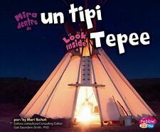 Mira dentro de un tipi/Look Inside a Tepee (Mira dentro/Look Inside) (-ExLibrary