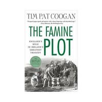 The Famine Plot by Tim Pat Coogan (author)