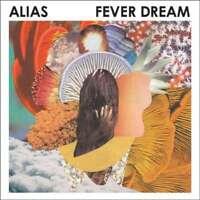 Alias - Fever Dream Neuf CD
