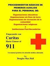 Basicos de Primeros Auxilios para el Personal De : Empezando con Curitas...