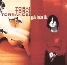 Get into It by Tora! Tora! Torrance! (CD, Aug-2001, Militia Muzik)