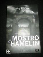 LIBRO: IL MOSTRO DI HAMELIN - AKIF PIRINCCI RADIO LONDRA BARBERA ****