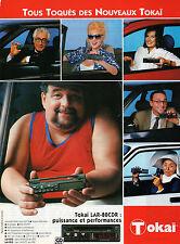 Publicité 1994  TOKAI auto-radio LAR - 80 CDR  puissance et performances