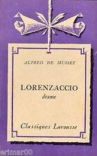 LORENZACCIO // Alfred de MUSSET // Classiques Larousse // Théâtre // Tragédie