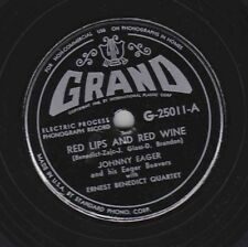 Johnny Eager on 78 rpm Grand G-25011: Red Lips and Red Wine/The Ski Polka; V+