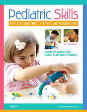 NEW Pediatric Skills for Occupational Therapy Assistants, 3e