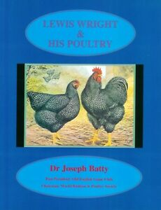 BATTY POULTRY BOOK LEWIS WRIGHT AND HIS POULTRY CHICKENS paperback BARGAIN new