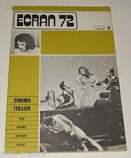 ECRAN 72 Juin - CINEMA ITALIEN - PETRI - VOLONTE - LATTUADA - FELLINI