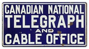 """CANADIAN NATIONAL TELEGRAPH CABLE OFFICE 19"""" HEAVY DUTY USA MADE METAL ADV SIGN"""