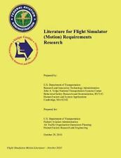 Literature for Flight Simulator (Motion) Requirements Research by U. S....