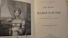 LES MARIS DE MARIE-LOUISE - D'aprés des documents nouveaux
