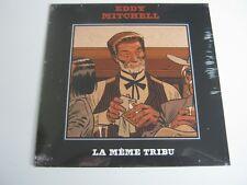 eddy mitchell.la meme tribu vinyle 45t sp ( neuf )