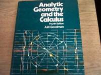 Analytic Geometry and the Calculus - Hardcover By Goodman, A. W. - ACCEPTABLE