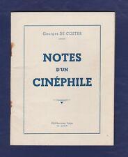 CINEMA. Notes d'un cinéphile par Georges de Coster. Rare première édition 1950.