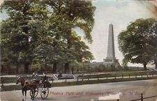 Phoenix Park&Wellington Monument Dublin 1911 Postcard Used Damaged