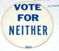 1960 VOTE NEITHER JOHN F KENNEDY JFK NIXON pinback pin button campaign political