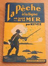 livre la pêche a la ligne au bord de la mer par ryvez ( s. bornemann editeur )