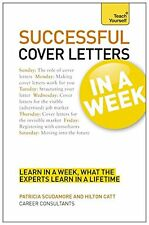 Successful Cover Letters in a Week: Teach Yourself, Catt, Hilton, Scudamore, Pat