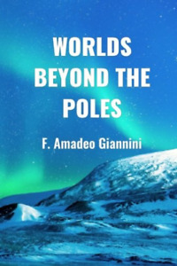 Giannini F Amadeo-Worlds Beyond The Poles (Importación USA) BOOK NUEVO