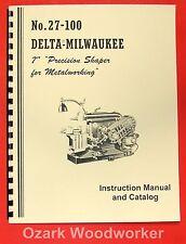 "DELTA-MILWAUKEE 7"" Precision Metal Shaper Instructions & Parts Manual 0241"