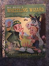 Bil Baird's Whistling Wizard Little Golden Book
