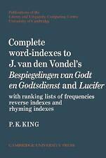 Complete Word-Indexes to J. Van Den Vondel's Bespiegelingen van Godt en