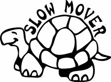 """This is a """"SLOW MOVER"""" turtle, sticker or decal, vinyl cut!!! Slow driver safety"""