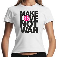 Make Love Not War Peace Frieden Krieg Demo Politik Women Damen Girlie T-Shirt