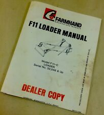 FARMHAND F11-C LOADER MANUAL OPERATOR OWNER PARTS LIST INSTRUCTIONS S/N 32546 up