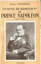C1 NAPOLEON Flammarion LE PRINCE NAPOLEON Jerome PLON PLON Neveu NAPOLEON Ier