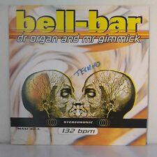 "Bell-Bar – Dr Organ And Mr Gimmick (Vinyl, 12"", Maxi 45 Tours)"