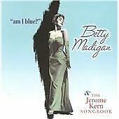 Betty Madigan - Am I Blue/The Jerome Kern Songbook (2011)