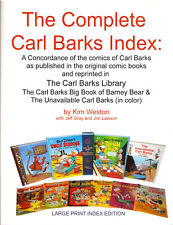 The Complete Carl Barks Index  LARGE PRINT INDEX EDITION
