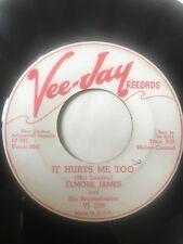 "RARE Blues Promo 45/ Elmore James ""It Hurts Me Too""    Clean!   Hear"