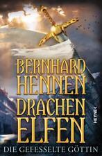 Die gefesselte Göttin / Drachenelfen Bd.3 von Bernhard Hennen (2013, Klappenbro…